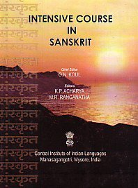 Intensive Course in Sanskrit: Koul, K.N.