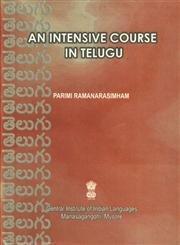9788173421624: An Intenstive Course in Telugu