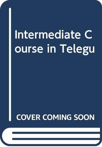 9788173421716: Intermediate Course in Telegu