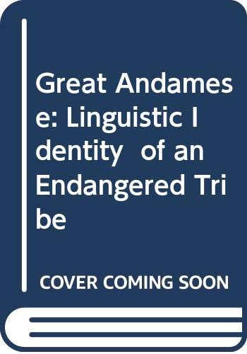 9788173421761: Great Andamese: Linguistic Identity of an Endangered Tribe