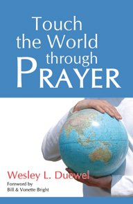 Touch the World through Prayer (8173620741) by Wesley L. Duewel
