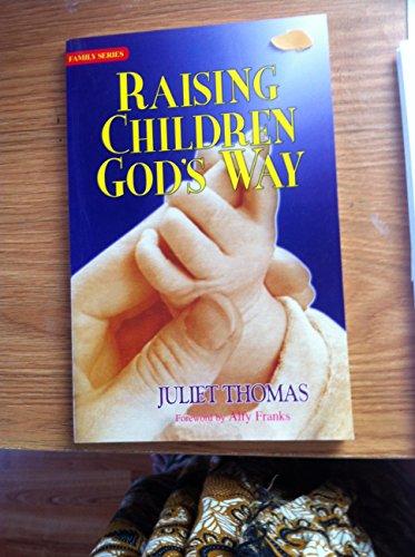 9788173624421: Raising Children God's Way