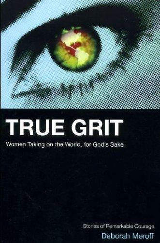 True Grit: Meroff, Deborah