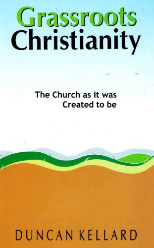 9788173628436: Grassroots Christianity the Church as it was Meant to Be