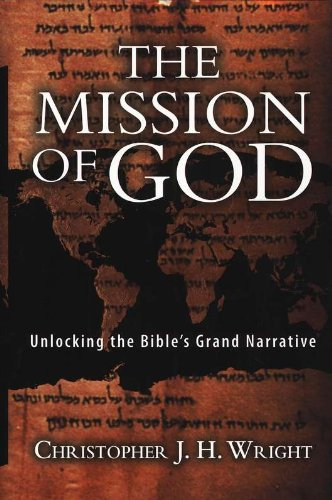 9788173629150: The Mission of God: Unlocking the Bible's Grand Narrative