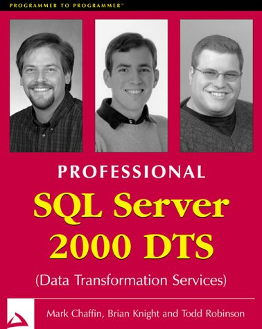 Professional SQL Server 2000 Dts (Data Transformation Service) (Programmer to Programmer) (8173662053) by Chaffin, Mark; Knight, Brian; Robinson, T.