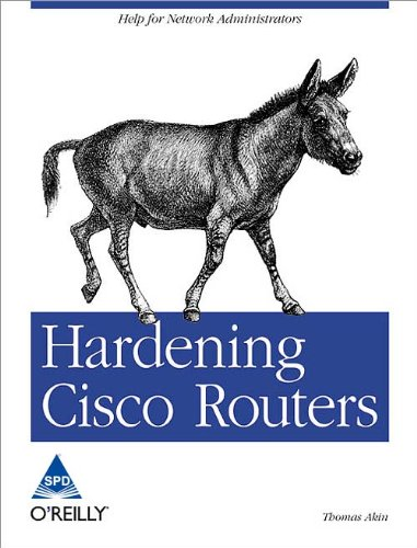 9788173663420: [(Hardening Cisco Routers)] [by: Thomas Akin]