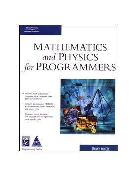 Mathematics and Physics for Programmers: Danny Kodicek