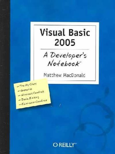 9788173666162: (VISUAL BASIC 2005: A DEVELOPER'S NOTEBOOK: A DEVELOPER'S NOTEBOOK) BY MACDONALD, MATTHEW(AUTHOR)Paperback May-2005