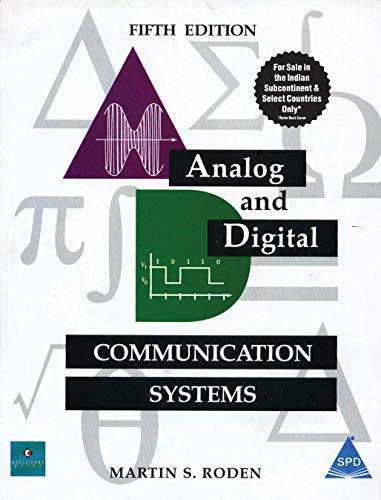 Analog and Digital Communication Systems (Fifth Edition): Martin S. Roden