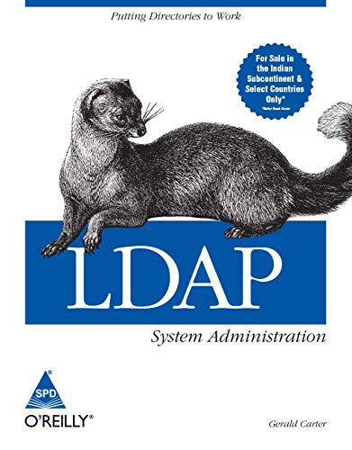 LDAP System Administration: Putting Directories to Work: Gerald Carter