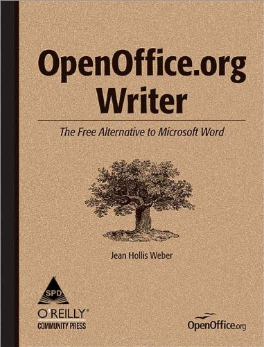 OpenOffice.org Writer: The Free Alternative to Microsoft Word: Jean Hollis Weber