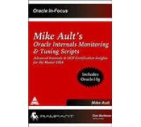9788173667817: Mike Ault S Oracle Internals Monitoring & Tuning Scripts Includes Oracle 10G