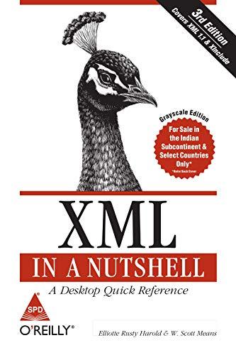 9788173668456: [(XML in a Nutshell)] [by: Elliotte Rusty Harold]