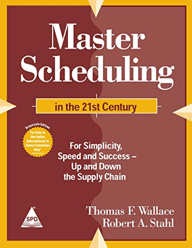 9788173669255: MASTER SCHEDULING IN THE 21ST CENTURY