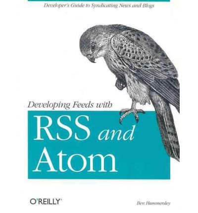 9788173669477: [(Developing Feeds with RSS and Atom)] [by: Ben Hammersley]