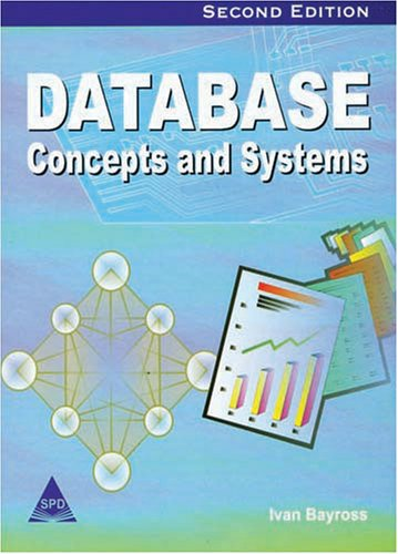 9788173669989: Database Concepts and Systems, 2nd Edition