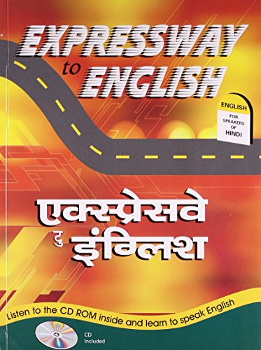 Expressway to English (Hindi-English): Bikram K. Das