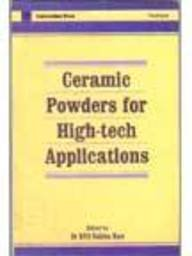 9788173710124: Ceramic powders for high-tech applications