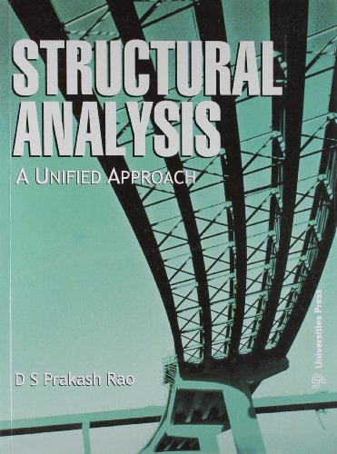 Structural Analysis: A Unified Approach: D S Prakash Rao