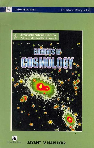Elements of Cosmology: J.V. Narlikar