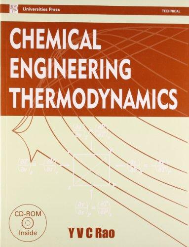 Chemical Engineering Thermodynamics: Y V C