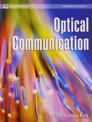 Optical Communication: M Mukunda Rao