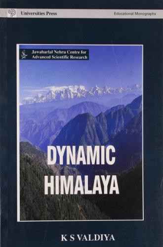 Dynamic Himalaya: Valdiya K S