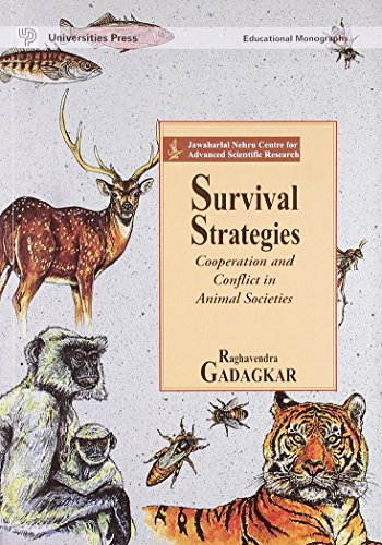 9788173711145: Survival Strategies: Cooperation and Conflict in Animal Societies
