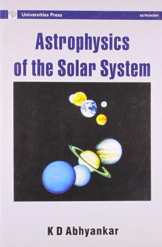 Astrophysics of the Solar System: M V Altaisky