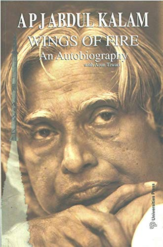 Wings of Fire: An Autobiography of APJ: Kalam, A. P.
