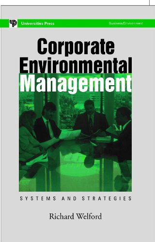 Corporate Environmental Management: Richard Welford