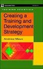9788173711626: Creating A Training & Development Strategy