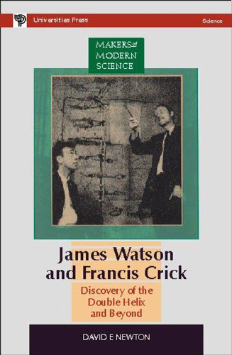 James Watson and Francis Crick: Discovery of the Double Helix and Beyond (Series: Makers of Modern ...