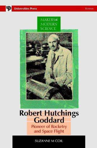 9788173711862: ROBERT HUTCHINGS GODDARD: Pioneer of Rocketry and Space Flight