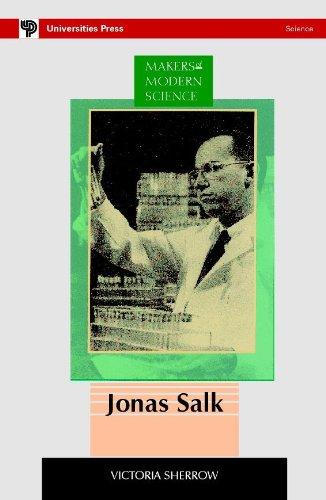 9788173711886: MAKERS OF MODERN SCIENCE: JONAS SALK