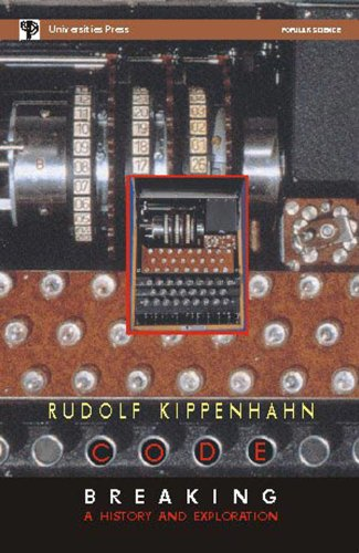 Code Breaking:history & Exploration: Rudolf Kippenhahn