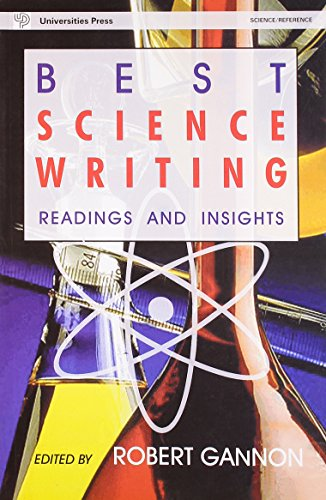 Best Science Writing: Readings and Insights: Robert Gannon (ed.)