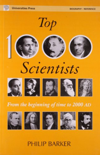 9788173712104: TOP 1000 SCIENTISTS: From the Beginning of Time to 2000 AD