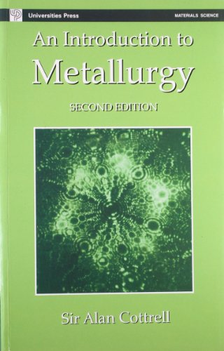 An Introduction to Metallurgy (Second Edition): Sir Alan Cottrell