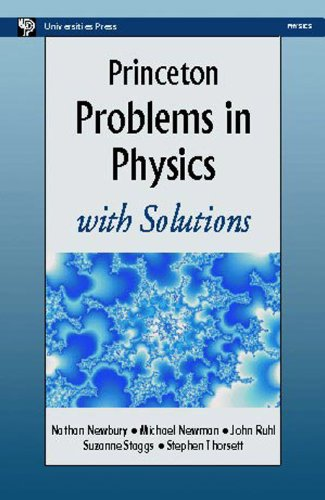 9788173712777: PRINCETON PROBLEMS IN PHYSICS: WITH SOLUTIONS