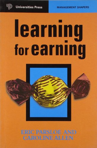Learning for Earning (Series: Management Shapers): Eric Parsloe & Carline Allen