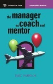 9788173713231: Manager As Coach And Mentor, The