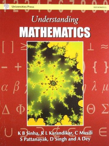 Understanding Mathematics: K B Sinha,