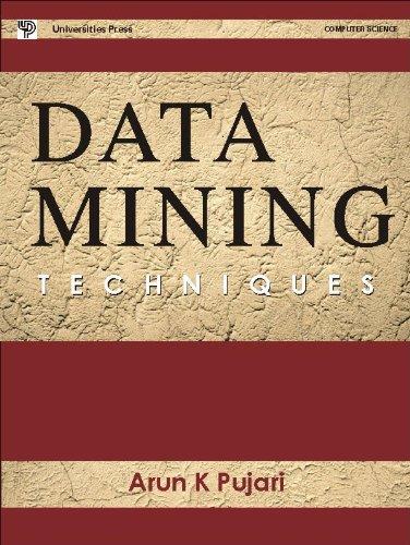 data mining techniques arun k pujari ebook