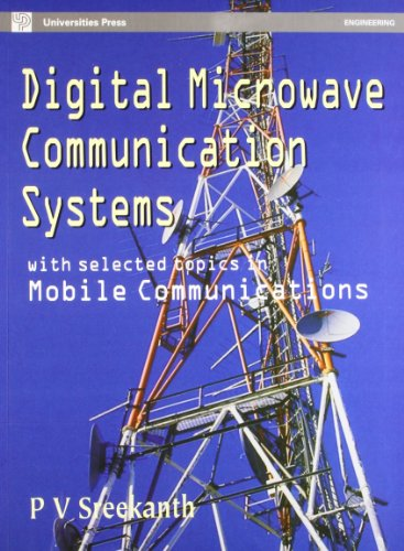 9788173713958: Digital Microwave Communication Systems: With Selected Topics in Mobile Communications