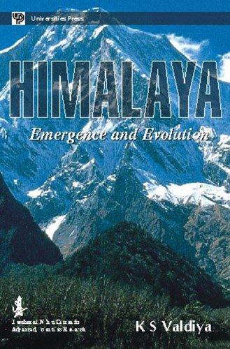 HIMALAYA: Emergence and Evolution.: VALDIYA, K. S.