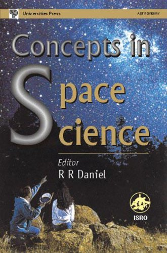 9788173714108: Concepts in Space Science