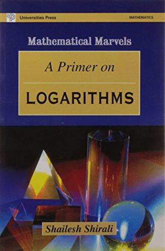 9788173714146: A Primer of Logarithims