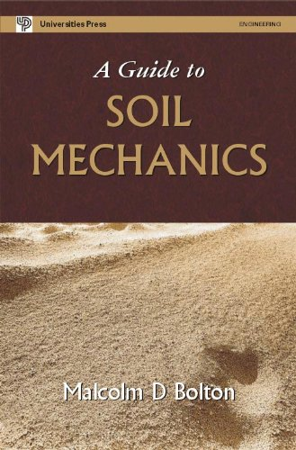 A Guide to Soil Mechanics: Malcolm D Bolton